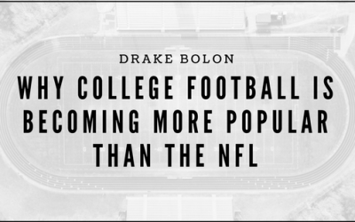 Why College Football is Becoming More Popular Than the NFL
