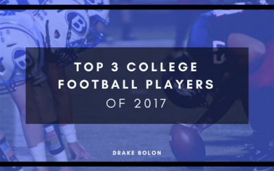 Top 3 College Football Players of 2017