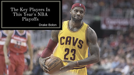 The Key Players in This Year's NBA Playoffs
