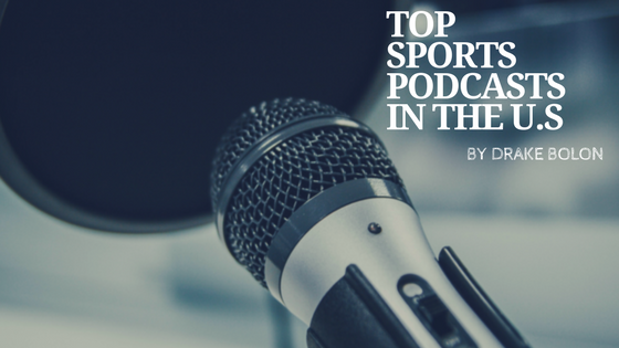 Top Sports Podcasts in the U.S