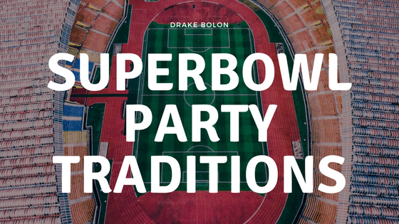 Superbowl Party Traditions